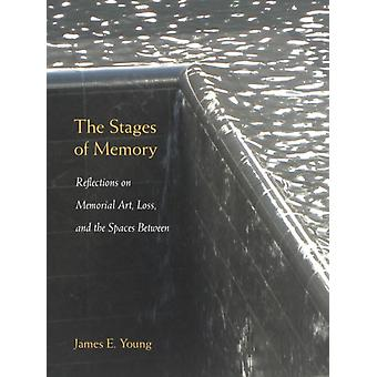 The Stages of Memory by James E. Young