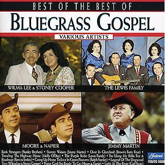 Best of the Best of Bluegrass Gospel - Best of the Best of Bluegrass Gospel [CD] USA import