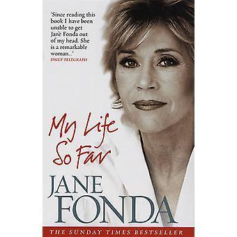 My Life So Far by Jane Fonda - 9780091906139 Book