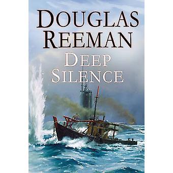 El profundo silencio por Douglas Reeman - libro 9780099591597
