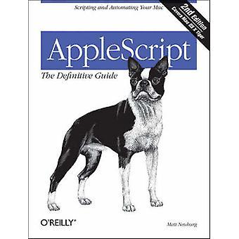 AppleScript - Окончательное руководство (2-е пересмотренное издание) Мэтта Нойба