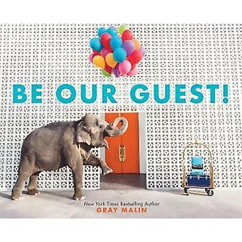 ¡Sea nuestro huésped! por Malin gris - libro 9781419729300