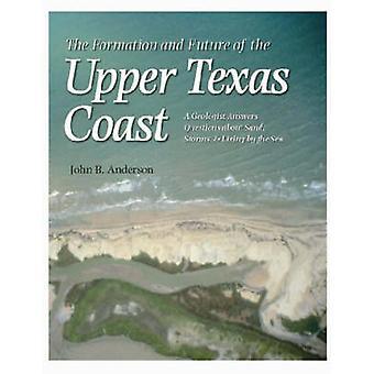 De vorming en de toekomst van de kust van Texas van Upper - een geoloog antwoord