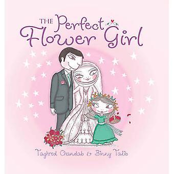 A menina flor perfeita por Taghred Chandab - Waldir Teixeira da Silva - 9781742375