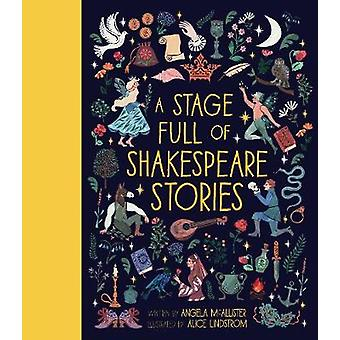 A Stage Full of Shakespeare Stories by A Stage Full of Shakespeare St
