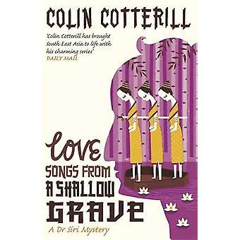 Canções de amor de uma cova rasa - mistério de assassinato de Siri A Dr por Colin Co
