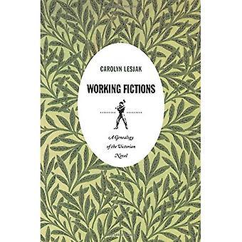 Arbeiten Fiktionen: Eine Genealogie des viktorianischen Romans (Post-zeitgenössische Eingriffe)