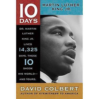 Martin Luther King JR. Martin Luther King Jr (10 dni, które wstrząsnęły swój świat)