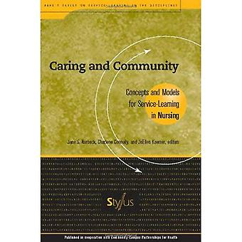 Caring and Community: Concepts and Models for Service-learning in Nursing (Service-learning in the Disciplines)
