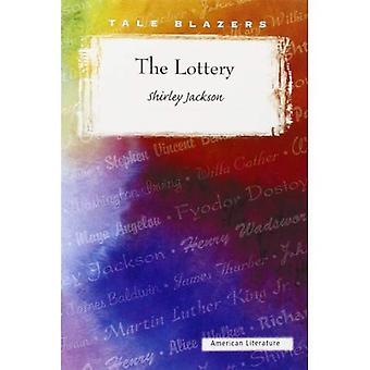 Lotteriet (Tale Blazers: amerikansk litteratur)