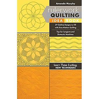 : Rulerwork Steppung Idee 59 Umriss Buchgestaltungen, füllen sich mit Free-Motion Quilting, Tipps für Longarm und Haushaltsmaschinen (Taschenbuch)