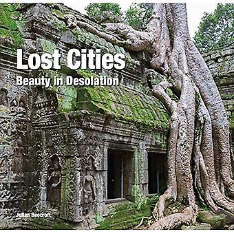 Les cités perdues: Beauté en vase clos