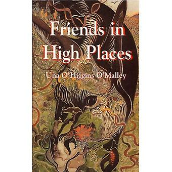 Friends in High Places: Words of Inspiration