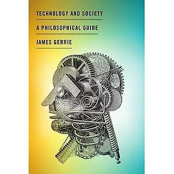 Teknik och samhälle: en filosofisk Guide