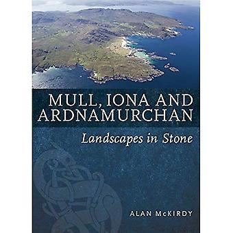 Mull, Iona & Ardnamurchan: Landschaften in Stein