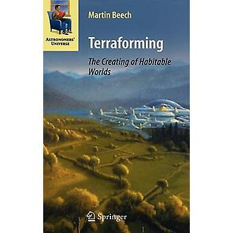 Die Schaffung von bewohnbaren Welten von Buche & Martin Terraforming