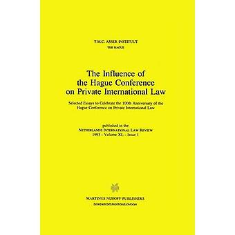 The Influence of the Hague Conference on Private International Law by T M C Asser Institute