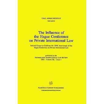 Der Einfluss der Haager Konferenz für internationales Privatrecht von T M C Asser Institut