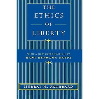 The Ethics of Liberty par Murray N. Rothbard