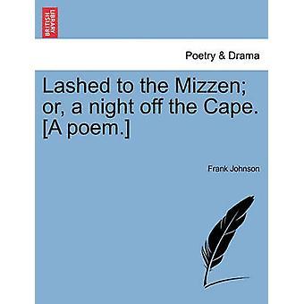後檣や岬を離れて夜に打ちつけ。詩。ジョンソン ・ フランクによって