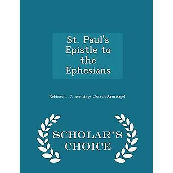 St. Pauls Brief an die Epheser Gelehrte Wahl Ausgabe von J. Armitage Joseph Armitage & Robinson