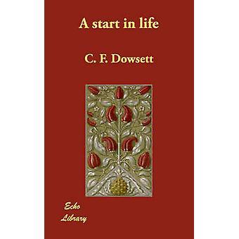 بداية في الحياة من جانب جيم دوسيت آند ف.