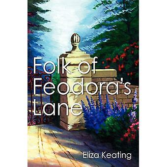 Folk Feodoras Lane von Keating & Eliza