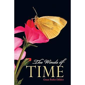 Der Wind der Zeit durch Butler Difalco & Grace