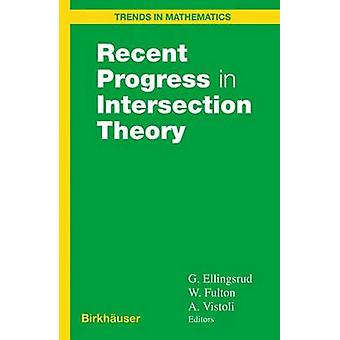 Recent Progress in Intersection Theory by Ellingsrud & Geir