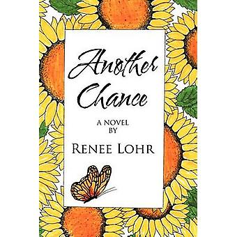 Another Chance by Lohr & Renee