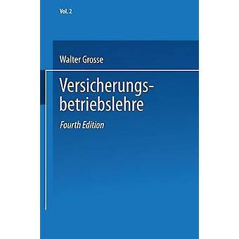 Versicherungsenzyklopdie Band 2 Versicherungsbetriebslehre door Grosse & Walter