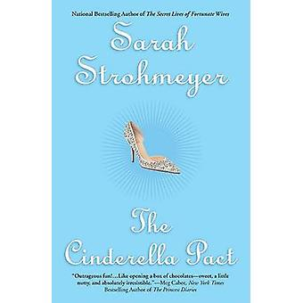 The Cinderella Pact by Sarah Strohmeyer - 9780451221247 Book