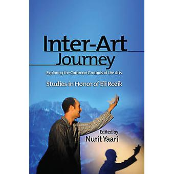 Inter-Art Journey - Exploring the Common Grounds of the Arts Studies i