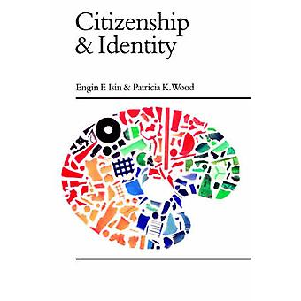 Citizenship and Identity by Isin & Engin F.