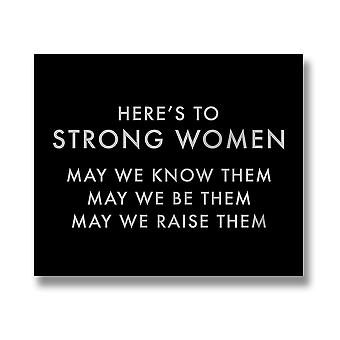Hill Interiors Heres To Strong Women Metallic Detail Plaque
