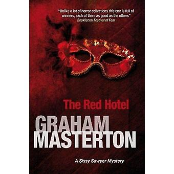 Red Hotel by Graham Masteron