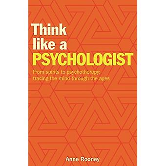 Think Like a Psychologist by Anne Rooney
