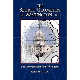 Secret Geometry of Washington D.C. by Mann & Nicholas