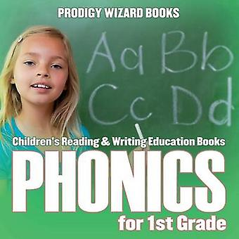 Phonics for 1St Grade  Childrens Reading  Writing Education Books by Prodigy Wizard Books