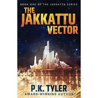 The Jakkattu Vector A SciFi Cyberpunk Adventure by Tyler & P.K.