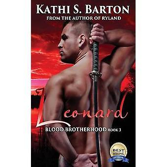 Leonard by Barton & Kathi S.