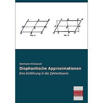 Diophantische Approximationen by Minkowski & Hermann