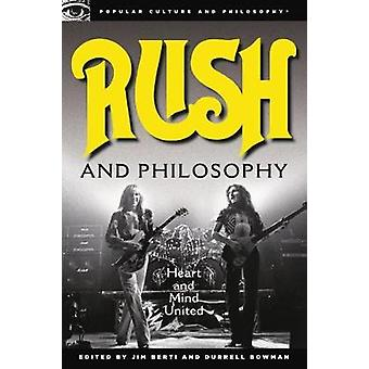 Rush and Philosophy Heart and Mind United by Berti & Jim