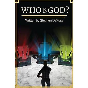 Who is God by DeRose & Stephen