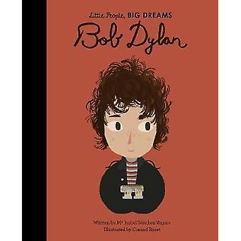 Bob Dylan door Maria Isabel Sanchez Vegara - 9780711246744 Boek