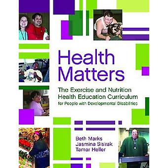 Health Matters - The Exercise and Nutrition Health Education Curriculu