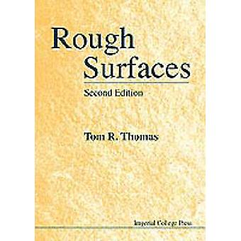Rough Surfaces - 2nd Edition by Tom R. Thomas - 9781860941009 Book
