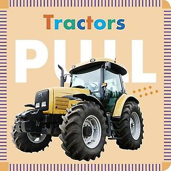 Tractors Pull by Rebecca Glaser - 9781681521237 Book