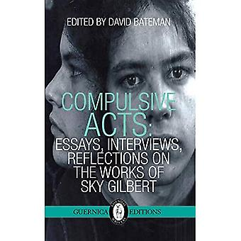 COMPULSIVE ACTS (Essential Writers)