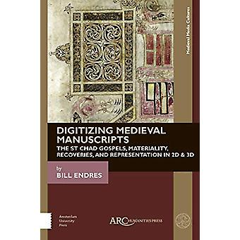 Digitizing Medieval Manuscripts - The St. Chad Gospels - Materiality -